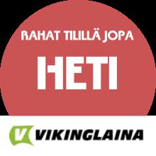 Vikinglaina lainarahat tilillä: HETI